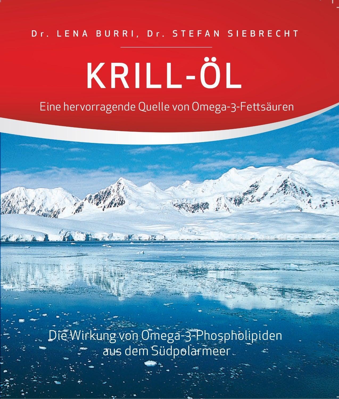 Krill-Öl - Eine hervorragende Quelle von Omega-3-Fettsäuren