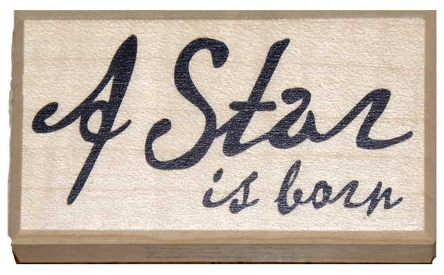 20823 - Schrift-Stempel - 40x70 mm - A Star is born -