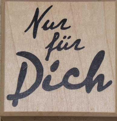 20834 - Schrift-Stempel - 60x60 mm - Nur für Dich -