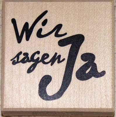 20816 - Schrift-Stempel - 60x60 mm - Wir sagen Ja -
