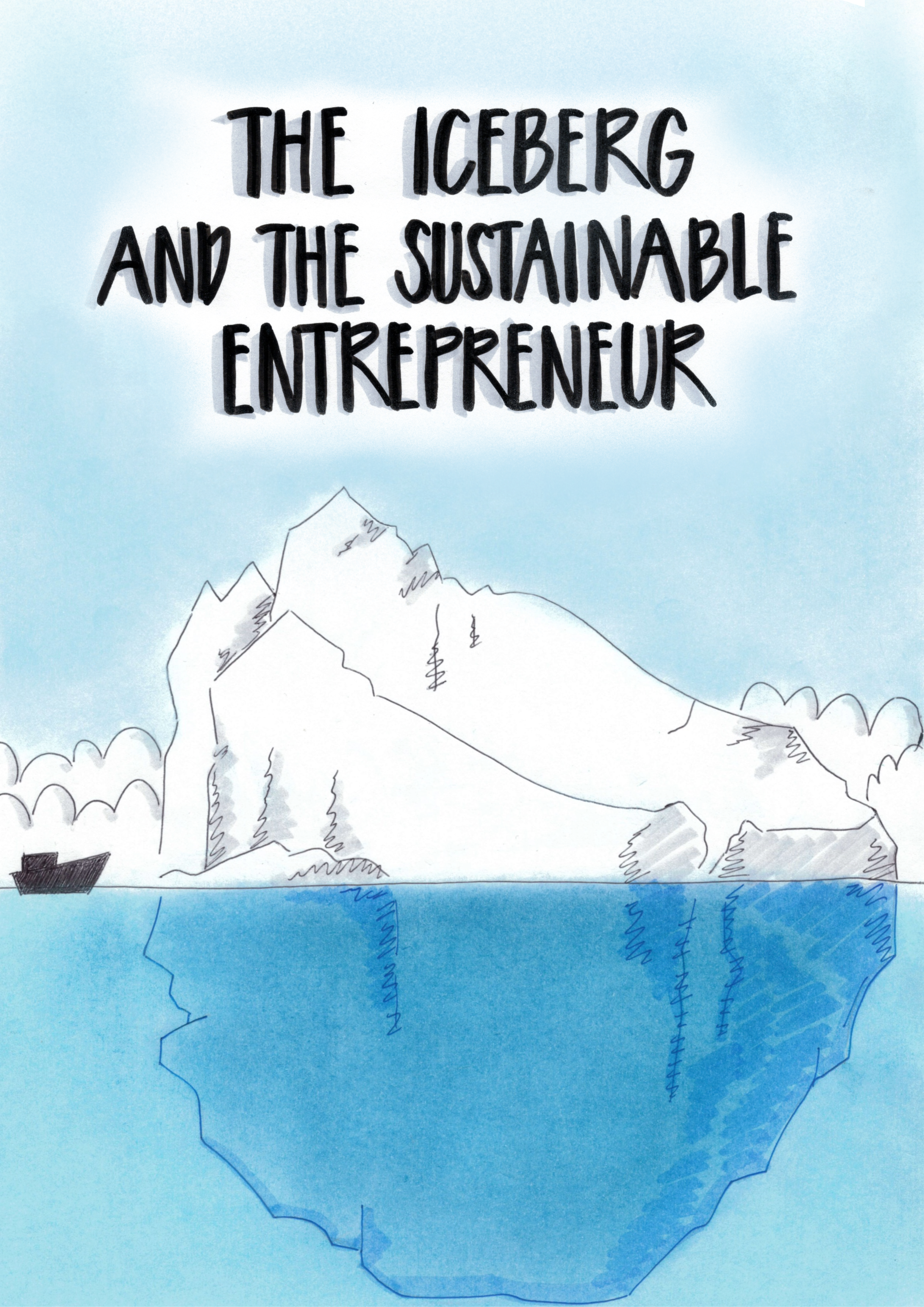 The Iceberg and The Sustainable Entrepreneur